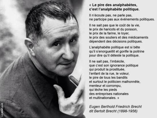 l´analphabete politique... by Bertolt Brecht